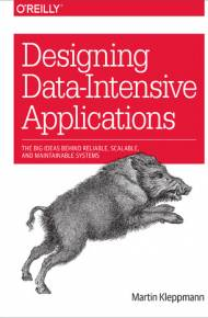 ebook Designing Data-Intensive Applications. The Big Ideas Behind Reliable, Scalable, and Maintainable Systems