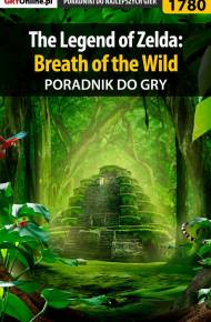 ebook The Legend of Zelda: Breath of the Wild - poradnik do gry