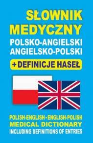 Słownik Medyczny Polsko Angielski Angielsko Polski Definicje Haseł