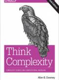 ebook Think Complexity. Complexity Science and Computational Modeling. 2nd Edition