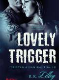 ebook Lovely Trigger