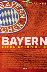 ebook Bayern. Globalny superklub
