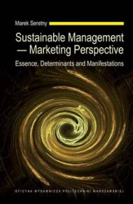 ebook Sustainable Management - Marketing Perspective. Essence, Determinants and Manifestations