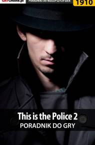 ebook This is the Police 2 - poradnik do gry