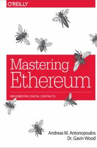 ebook Mastering Ethereum. Building Smart Contracts and DApps