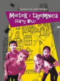 ebook Mietek i tajemnica starej willi - audiobook