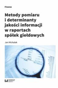 ebook Metody pomiaru i determinanty jakości informacji w raportach spółek giełdowych