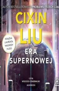 ebook Era supernowej - audiobook