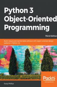 ebook Python 3 Object-Oriented Programming. Third edition