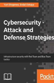 ebook Cybersecurity Attack and Defense Strategies