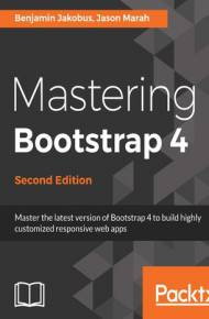 ebook Mastering Bootstrap 4 - Second Edition