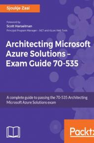 ebook Architecting Microsoft Azure Solutions Exam Guide 70-535