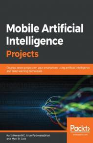 ebook Mobile Artificial Intelligence Projects