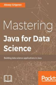 ebook Mastering Java for Data Science