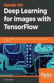 ebook Hands-On Deep Learning for Images with TensorFlow
