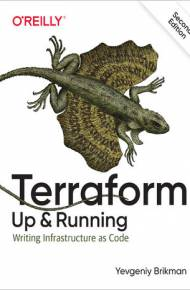 ebook Terraform: Up & Running. Writing Infrastructure as Code. 2nd Edition