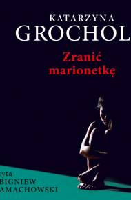 ebook Zranić marionetkę - audiobook