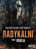 ebook Radykalni: Rebelia - audiobook