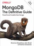 ebook MongoDB: The Definitive Guide. Powerful and Scalable Data Storage. 3rd Edition