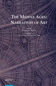 ebook The Middle Ages: Narratives of Art
