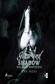 ebook Glow and shadow. Walka o marzenia - audiobook