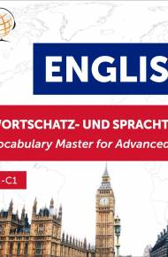 ebook Englisch Wortschatz- und Sprachtraining. B2-C1 – Hören & Lernen: English Vocabulary Master for Advanced Learners - audiobook
