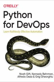 ebook Python for DevOps. Learn Ruthlessly Effective Automation