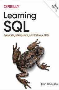 ebook Learning SQL. Generate, Manipulate, and Retrieve Data. 3rd Edition