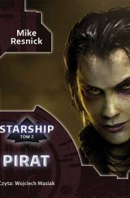 ebook Starship: Pirat - audiobook