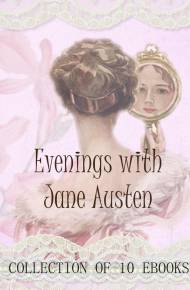 ebook Wieczory z Jane Austen. Kolekcja 10 ebooków (Evenings with Jane Austen. Collection of 10 ebooks)