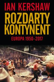 ebook Rozdarty kontynent: Europa 1950-2017