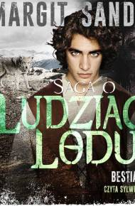 ebook Saga o Ludziach Lodu: Bestia i wilk - audiobook