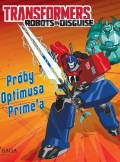 ebook Transformers. Robots in Disguise. Próby Optimusa Prime'a - audiobook