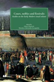ebook Court, nobles and festivals. Studies on the Early Modern visual culture