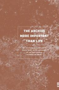ebook An Archive More Important Than Life