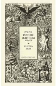ebook Polish Esoteric Traditions 1890-1939. Selected Issues