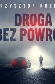 ebook Droga bez powrotu - audiobook