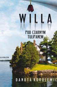 ebook Willa Pod Czarnym Tulipanem - audiobook