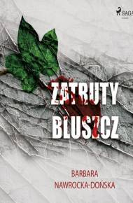 ebook Zatruty bluszcz - audiobook